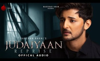 Judaiyaan Reprise Lyrics - Darshan Raval