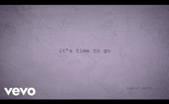 It's time to go Lyrics - Taylor Swift