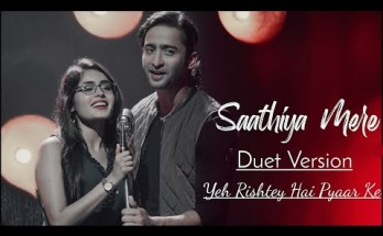 Sathiya Mere Lyrics - Yeh Rishtey Hain Pyaar Ke Serial | Star Plus (2019)