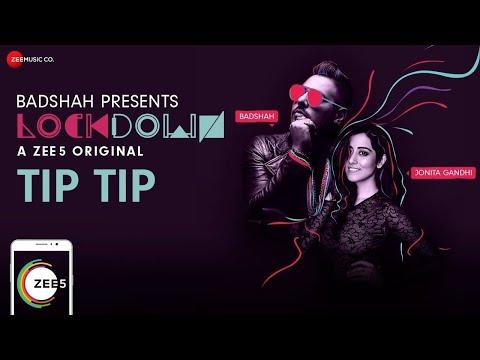 Tip Tip Lyrics - Badshah & Jonita Gandhi | Lockdown