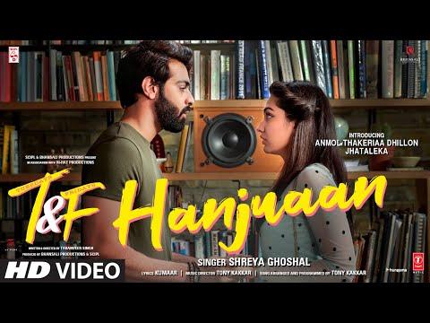 Hanjuaan Lyrics - Shreya Ghoshal   Tuesdays & Fridays