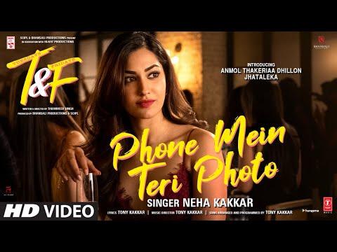 Phone Mein Teri Photo Lyrics - Neha Kakkar   Tuesdays & Fridays