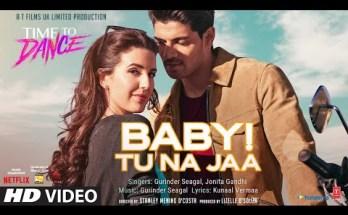 Baby Tu Na Jaa Lyrics - Gurinder Seagal x Jonita Gandhi
