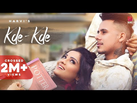 Kde - Kde Lyrics Harvi Ft. Adaa Khan