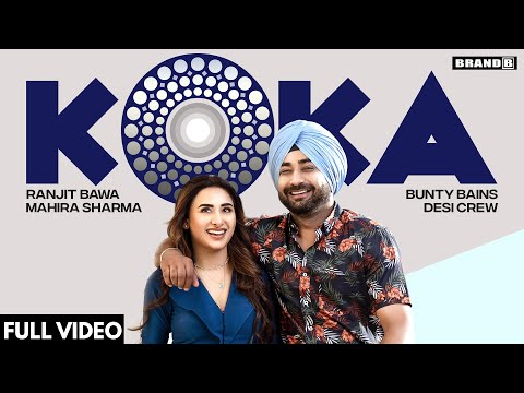 Koka Lyrics - Ranjit Bawa Ft. Mahira Sharma