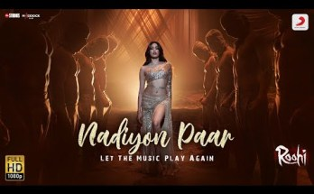 Nadiyon Paar Lyrics – Roohi | Let the Music Play AgainNadiyon Paar Lyrics – Roohi | Let the Music Play Again