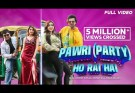 Pawri (Party) Ho Rai Hai Lyrics - Danish Alfaaz, Raman Gill, Naaz Aulakh