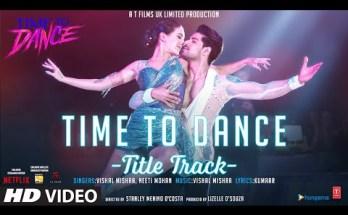 Time To Dance Lyrics - Vishal Mishra x Neeti Mohan