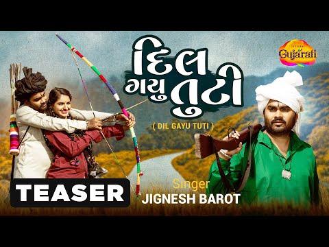 Dil Gayu Tuti Lyrics - Jignesh Barot