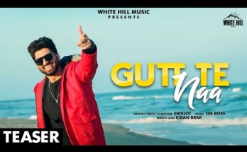 Gutt Te Naa Lyrics - Shivjot Ft. Kiran Brar