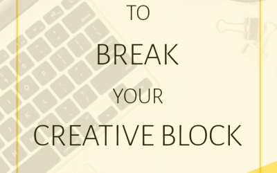 5 Ways to Break Your Creative Block