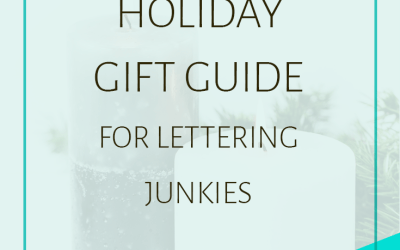 2016 Holiday Gift Guide for Lettering Junkies
