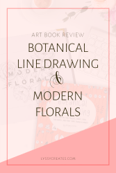 REVIEW | Botanical Line Drawing & Modern Florals