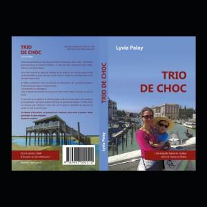 Lyvia Palay TRIO DE CHOC - LE PITCH