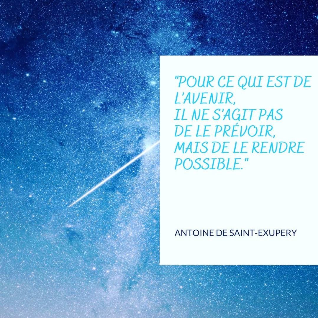 Citation de Antoine de Saint-Exupéry – rendre possible
