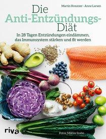 Die Anti-Entzündungs-Diät von Martin Kreutzer | Anne Larsen, Cover mit freundlicher Genehmigung von riva.