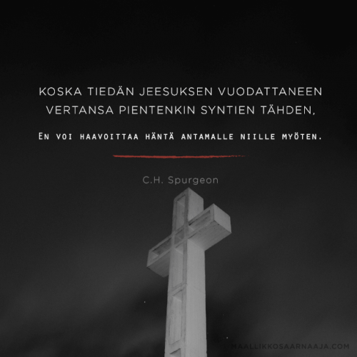 Koska tiedän Jeesuksen vuodattaneen vertansa pientenkin syntien tähden, En voi haavoittaa häntä antamalle niille myöten.