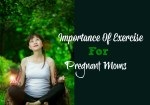 Importance Of Exercise During Pregnancy