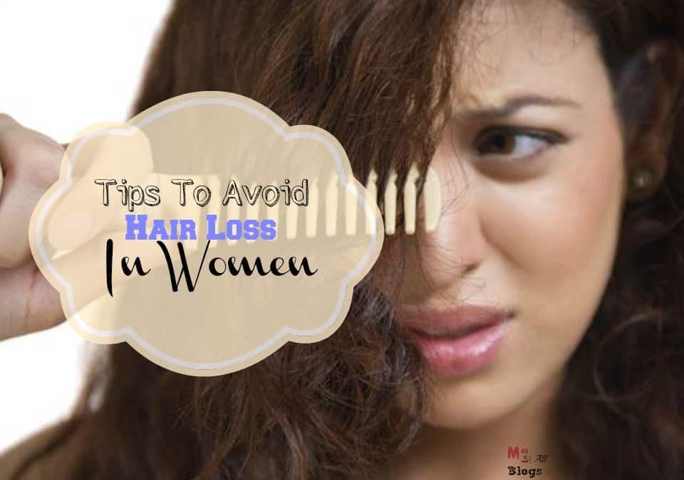 Tips To Avoid Hair Loss In Women