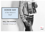 #DenimDay Is Not About A Day!! Will The Women, Please Stand Up!!