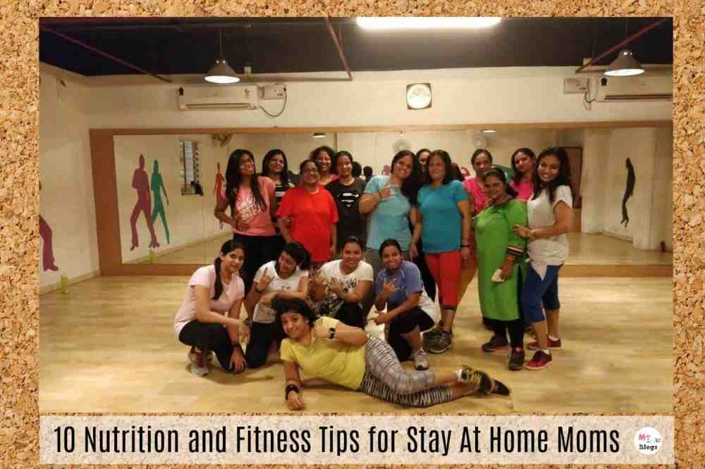 10 Nutrition and Fitness Tips for Stay At Home Moms