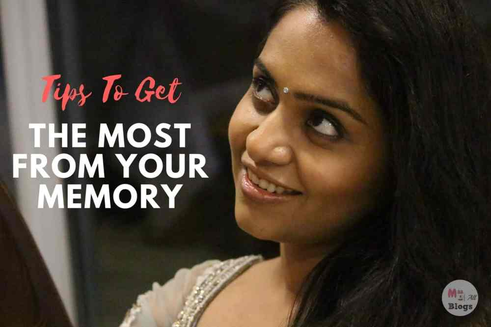 Tips to get the most from your memory