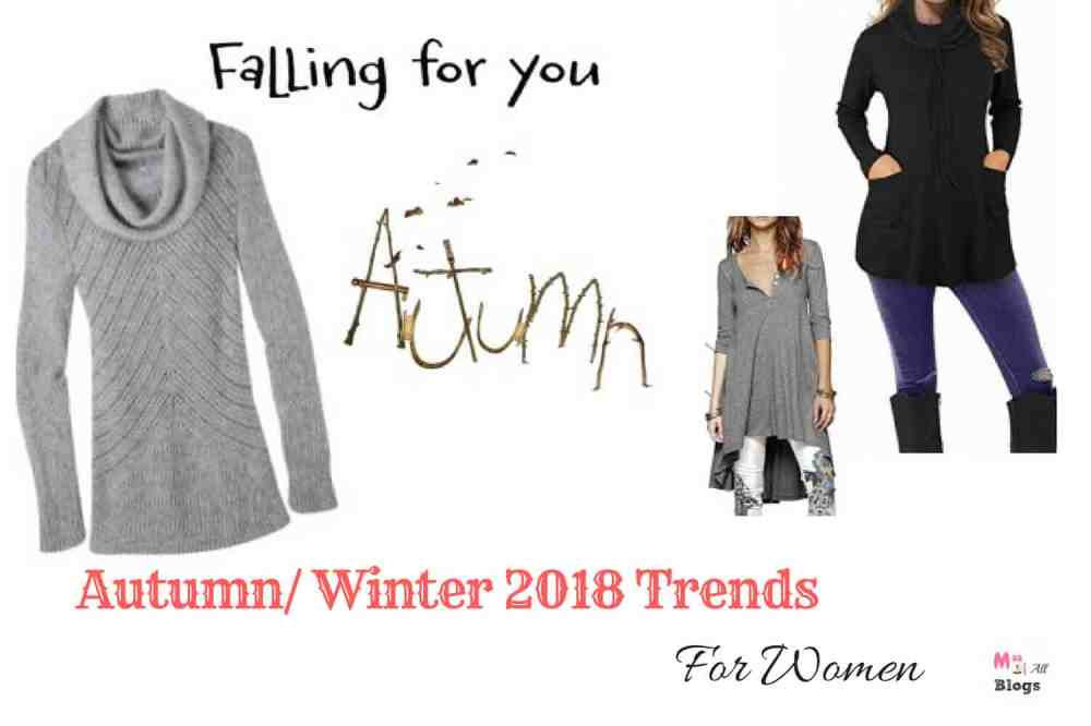 Autumn Winter 2018 Trends For Women Comfort Is The Key