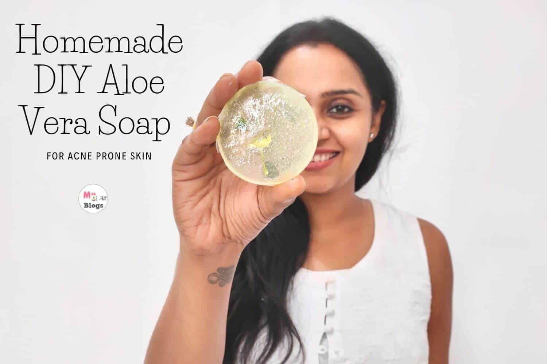 Make Your Own DIY Aloe Vera Soap For Acne Prone Skin
