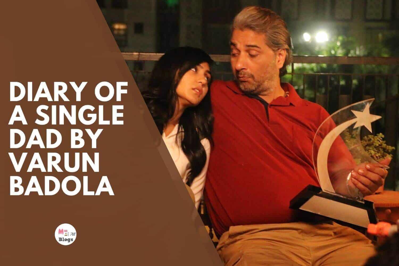 Diary of a single dad by Varun Badola