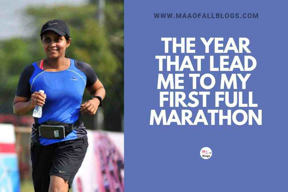 The Year That Lead Me To My  First Full Marathon