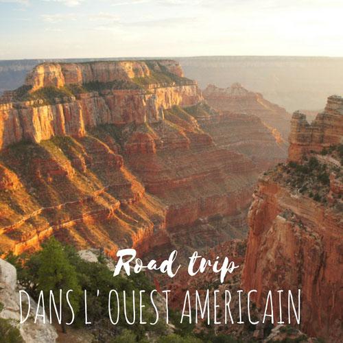 road trip ouest americain