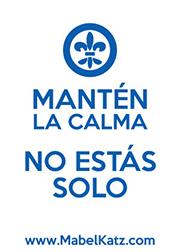 MANTÉN LA CALMA - NO ESTÁS SOLO