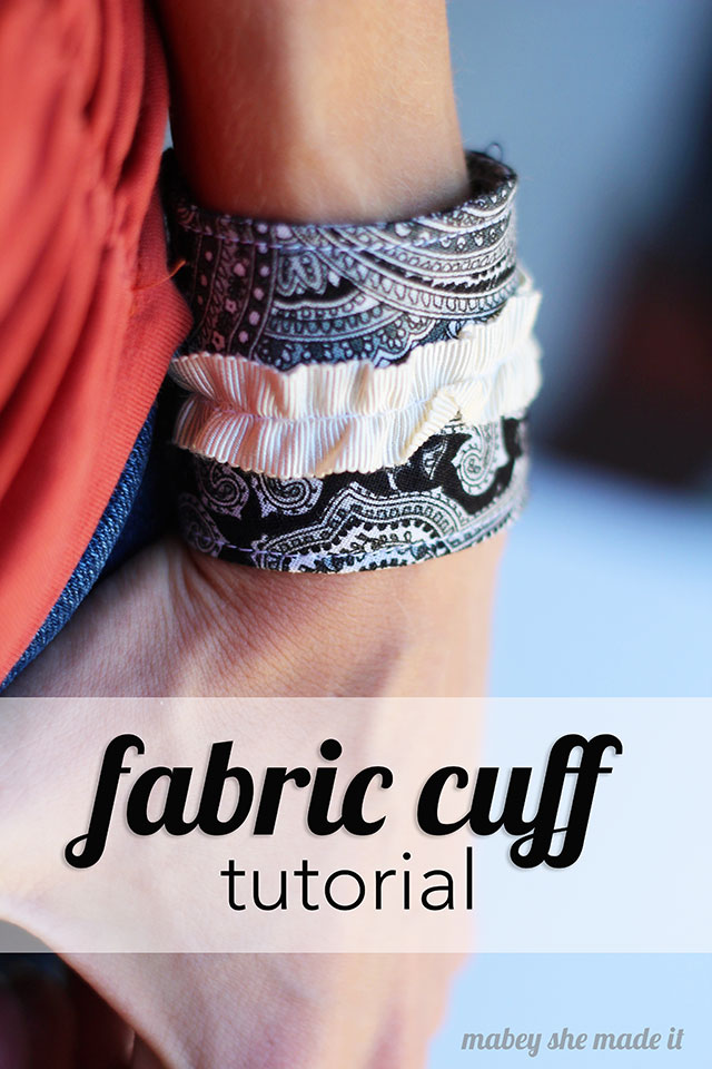 Simple and easy fabric cuff tutorial. They only take a few minutes and are so cute!
