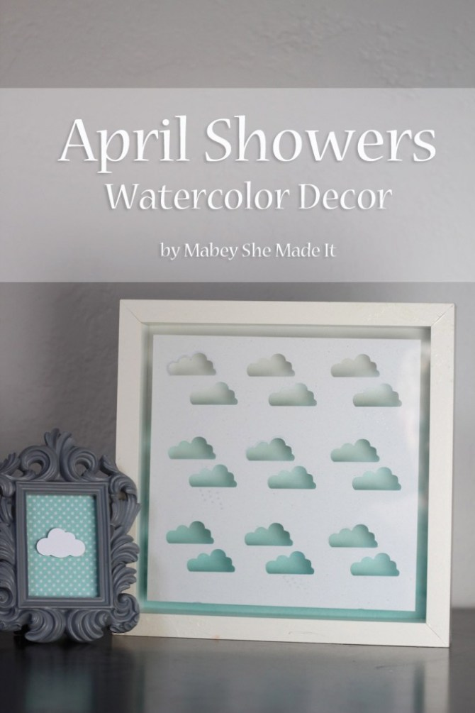 April Showers Watercolor Decor | Mabey She Made It #ombre #watercolor #spring #aprilshowers