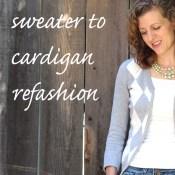 Sweater to Cardigan Refashion Tutorial