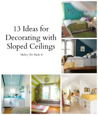 13+ Ideas for Decorating with a Sloped Ceiling | Mabey She ...