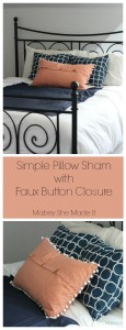Simple Pillow Sham with Faux Button Closure | Mabey She Made It | #sewyourstyle #pillow #homedecor #tutorial