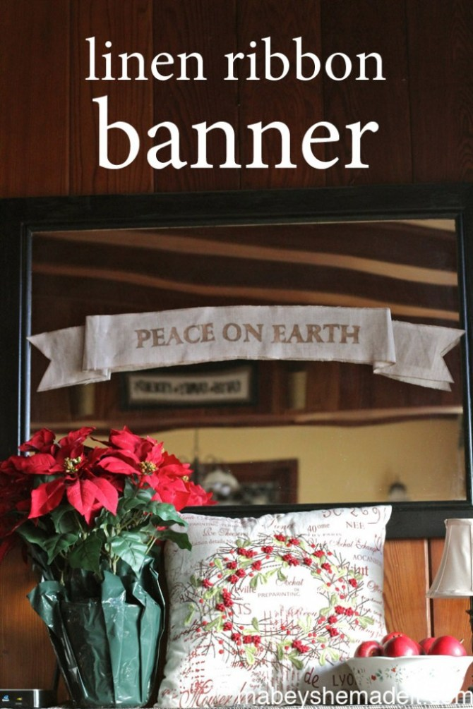 Peace on Earth Linen Ribbon Banner | Mabey She Made It | #christmas # peace #linen