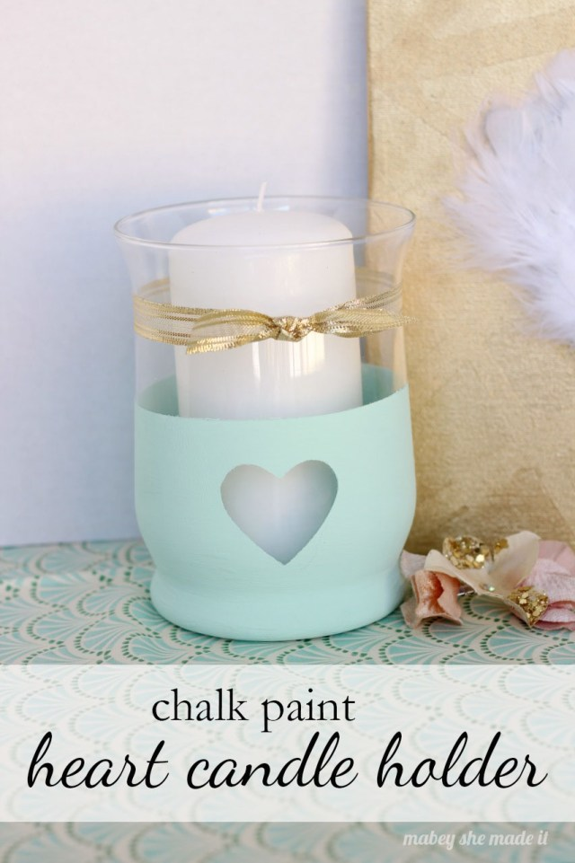 Chalk Paint Heart Candle Holder   Mabey She Made It   #chalkpaint #valentinesday #love