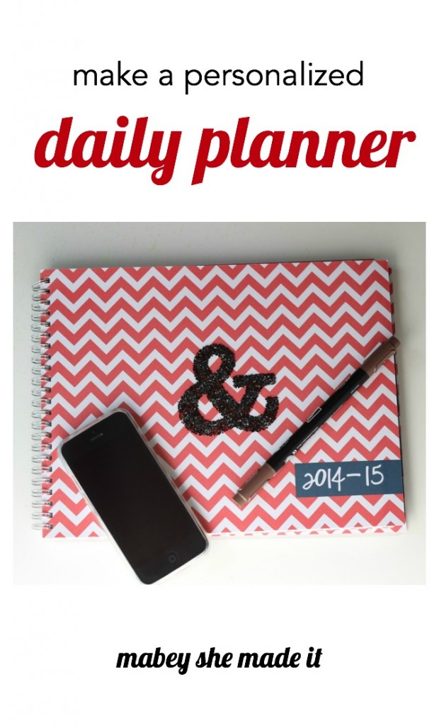 10-minute craft! Take a regular daily planner and personalize it with this super simple tutorial from Mabey She Made It.
