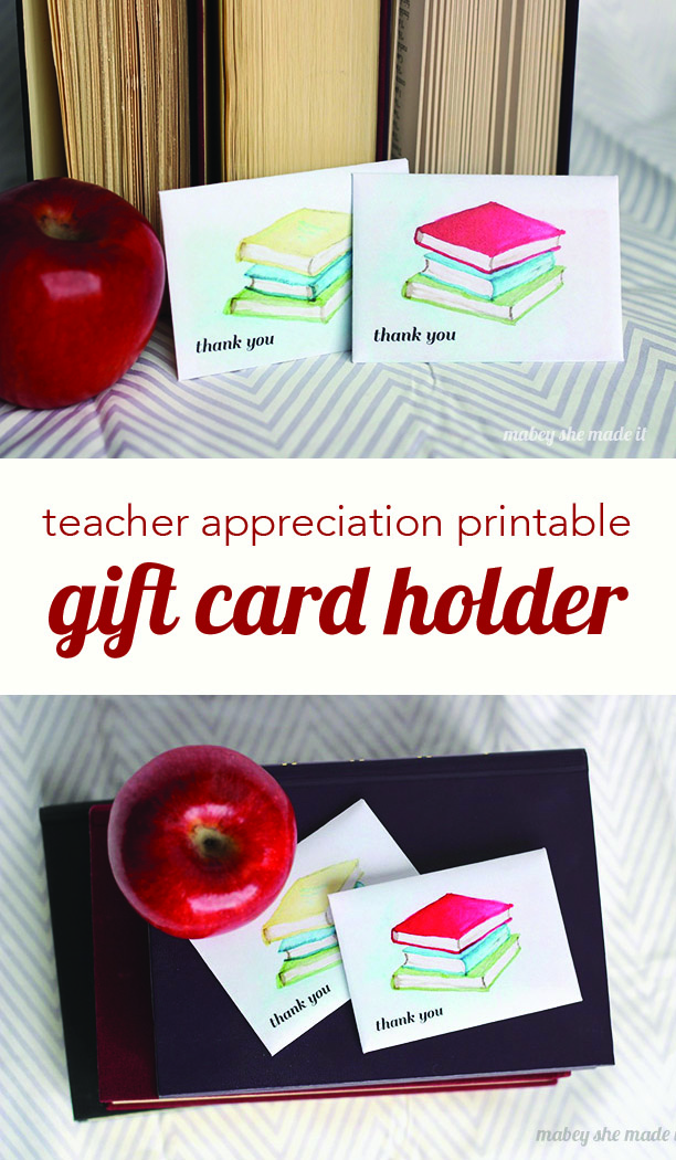 picture about Printable Gift Card Holders called Totally free Instructor Appreciation Printable Present Card Holder Mabey
