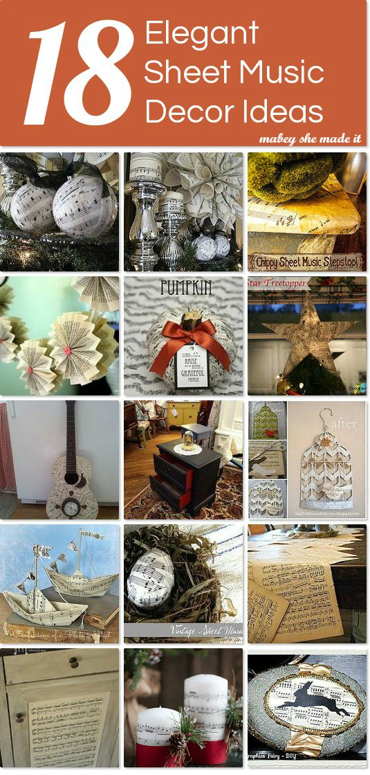 There are some really creative ideas for using sheet music in your decor here!