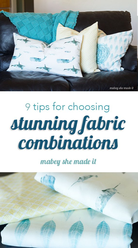 If you have trouble finding fabric combinations, this article is for you. These 9 tips will help you choose great combinations!