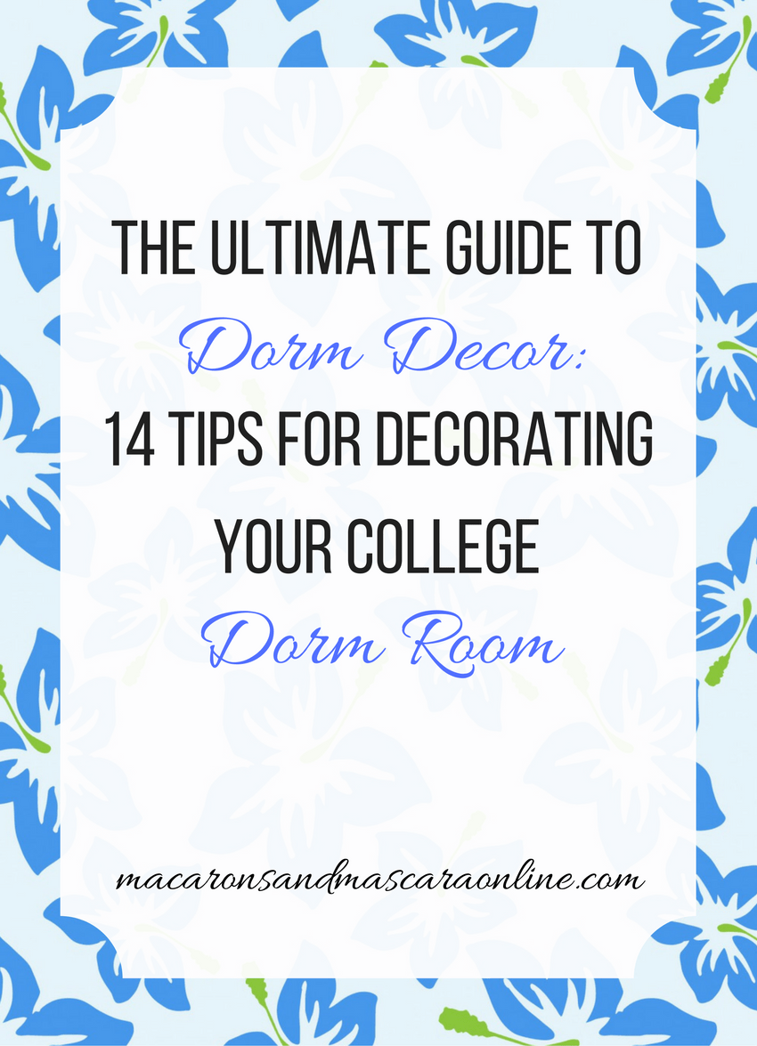 The Ultimate Guide To Dorm Decor + Free Wall Art Printables ...