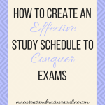 How To Create An Effective Study Schedule