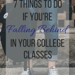 7 Things To Do If You're Falling Behind In Class
