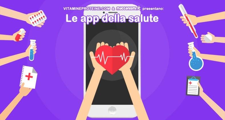 Le app della salute: la nuova rubrica in collaborazione con vitamineproteine