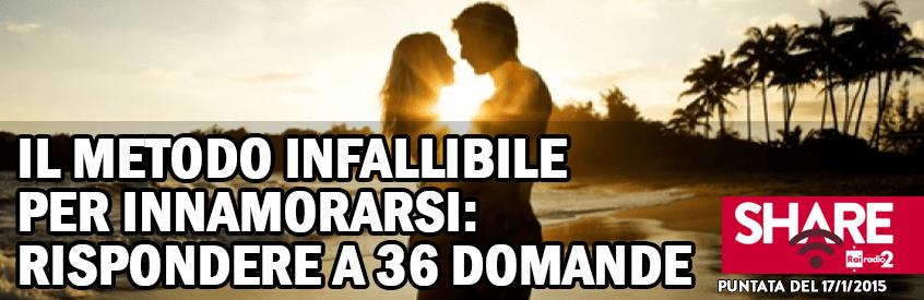 Il metodo infallibile per innamorarsi: rispondere a 36 domande