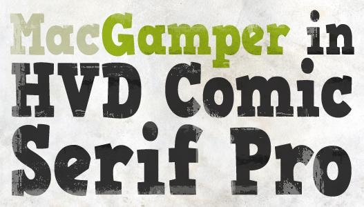 MacGamper in HVD Comic Serif Pro