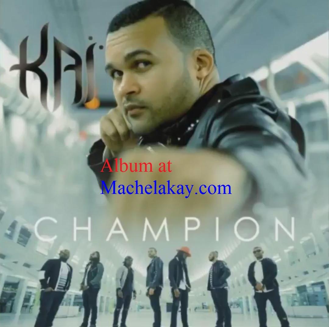 KAÏ and Mikaben Champion Haitian Music Konpa Album 2017